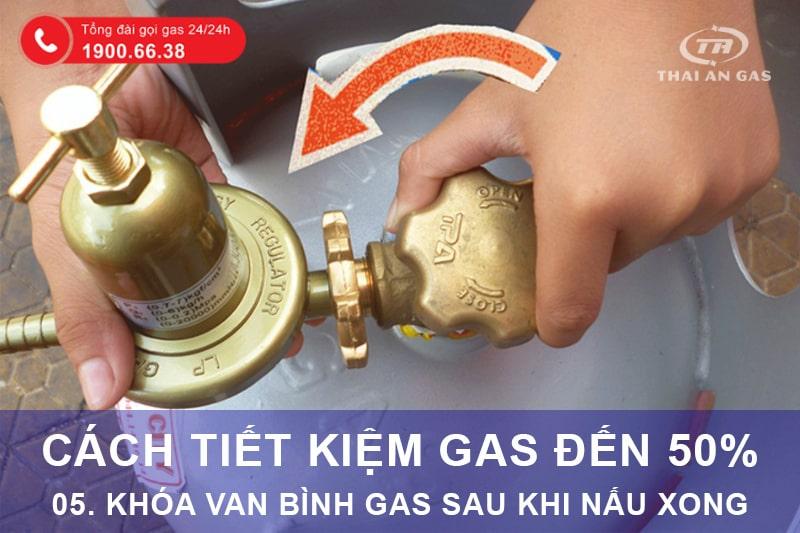 Cách tiết kiệm gas: Khóa van bình gas sau khi nấu xong