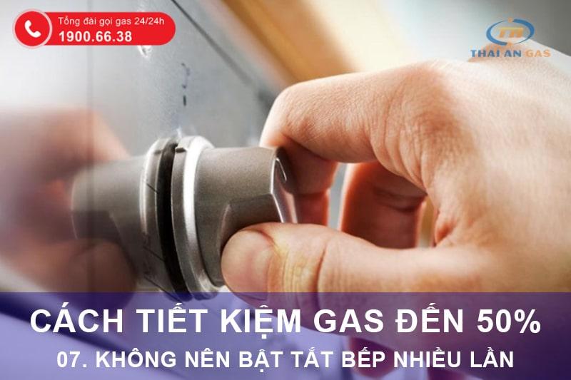 Cách tiết kiệm gas: Không bật tắt bếp nhiều lần