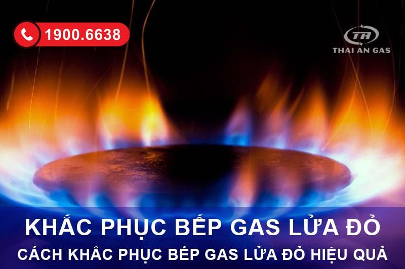 Cách chỉnh bếp gas bị đỏ lửa thành cháy lửa xanh đơn giản